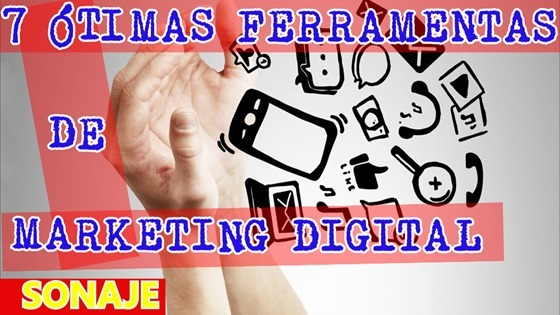 7 ótimas ferramentas de marketing digital