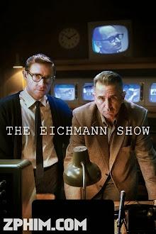 Show Diễn Của Tử Thần - The Eichmann Show (2015) Poster