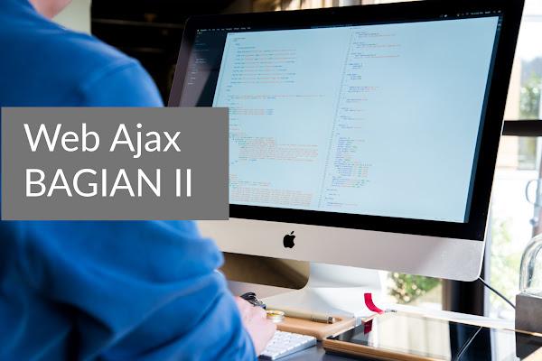 Teknologi Ajax Pada Pemrograman Web Bagian II