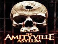 مشاهدة فيلم The Amityville Asylum