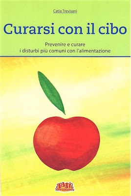 Manuale Catia Trevisani Curarsi con il cibo (2007) Ita