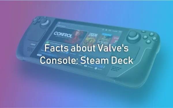 Valve's Console: Steam Deck