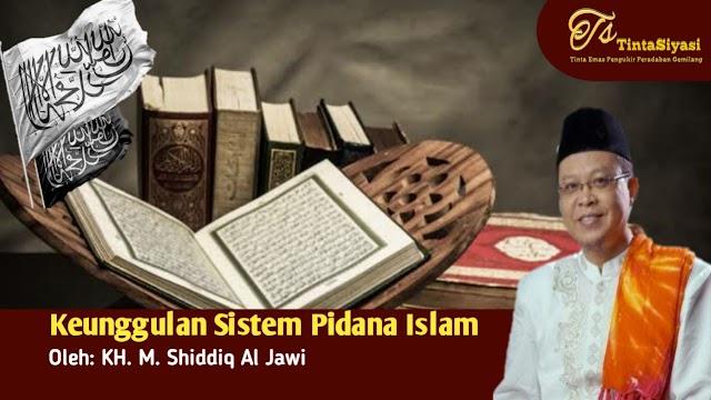 Keunggulan Sistem Pidana Islam