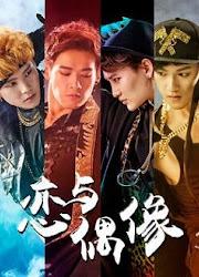 My Idol China Web Drama