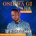 [MUSIC]: Ify Stanless - Osikwa Gi Na Aka (Prod By Ben Jossy) || @ifystain