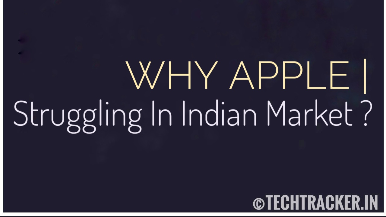 Why Apple Struggling In India Market ?