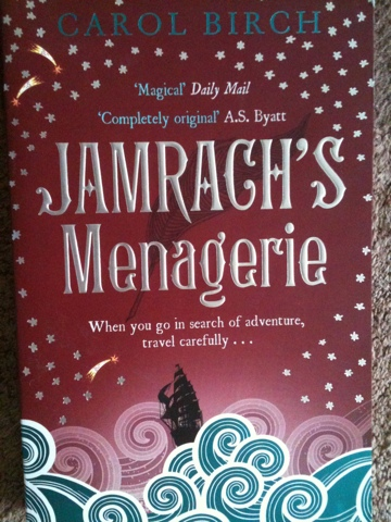 Jamrach's Menagerie by Carol Birch, Book review