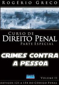 .: Direito Penal – Parte Especial – Rogério Greco