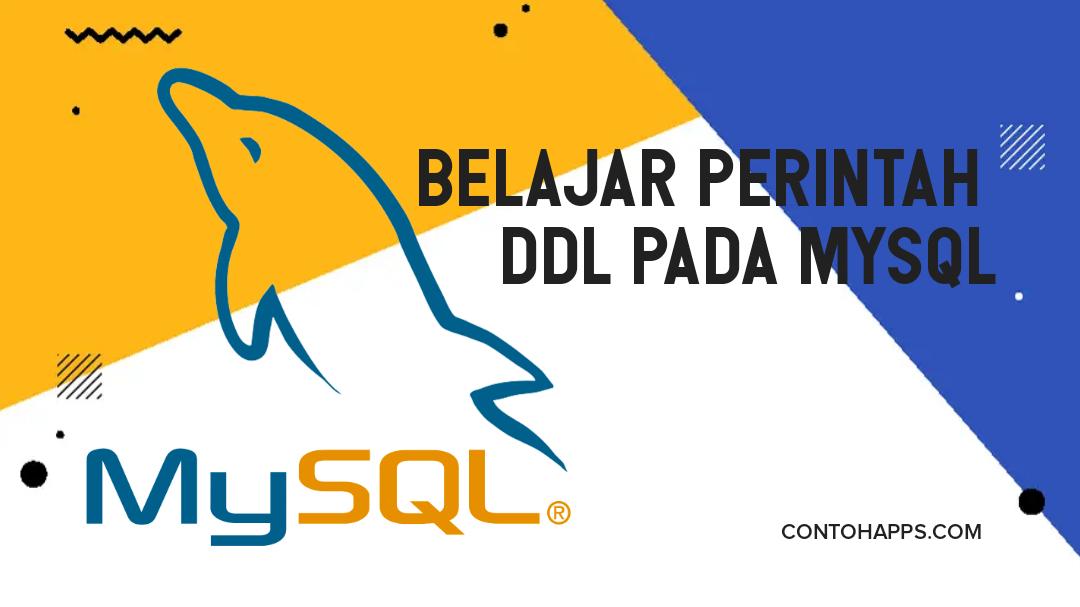 Belajar Perintah DDL pada MySQL