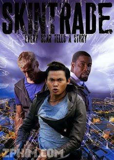 Mạng Đổi Mạng - Skin Trade (2014) Poster