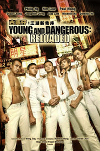 Người Trong Giang Hồ: Trật Tự Mới - Young And Dangerous: Reloaded poster