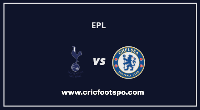 Premier League: Tottenham Vs Chelsea Live Stream Online Free Match Preview and Lineup