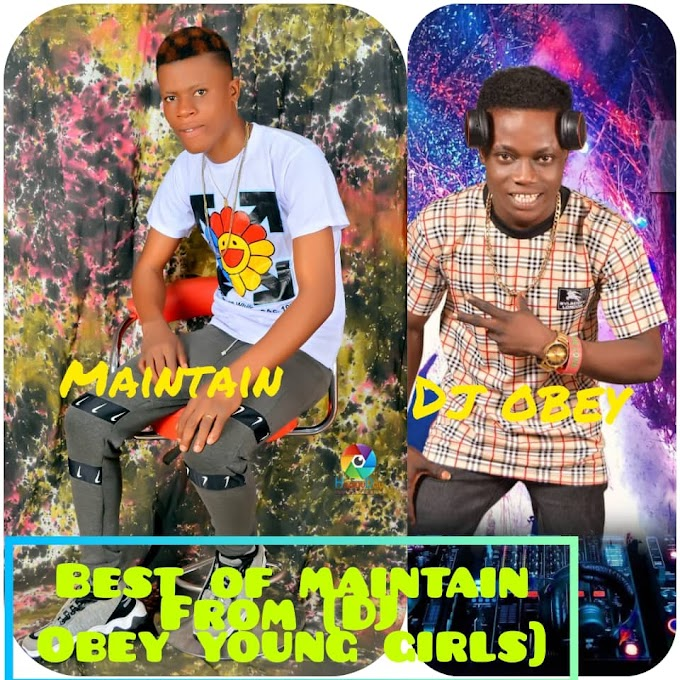Best Of maintain by DJ Obey Young Girl