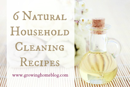 6 Natural Household Cleaning Recipes
