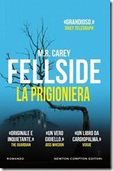 Fellside - La Prigioniera - copertina - libro - M R Carey