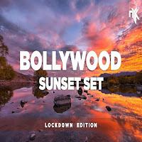 - Bollywood Sunset Set (Lockdown Edition)