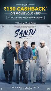 Paytm - Get Flat 50% Cashback upto Rs 150 Cashback on Purchase of 2 'Sanju' Movie Tickets