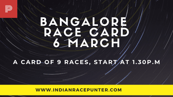 Bangalore Race Card 6 March