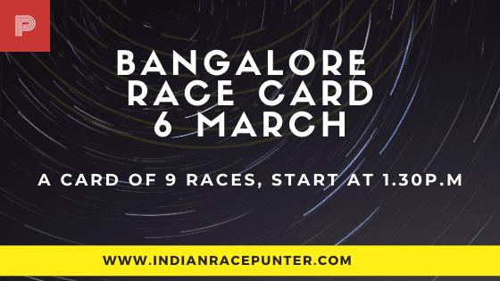 Bangalore Race Card 6 March