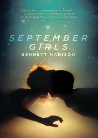 September Girls By Bennett Madison