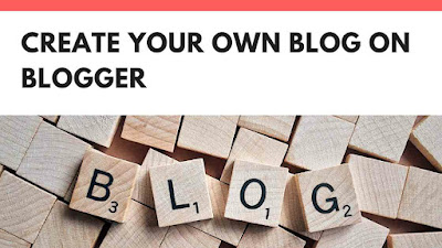 create your own blog on blogger for free