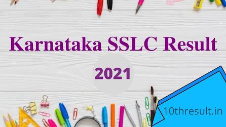 Karnataka SSLC 10th result 2021