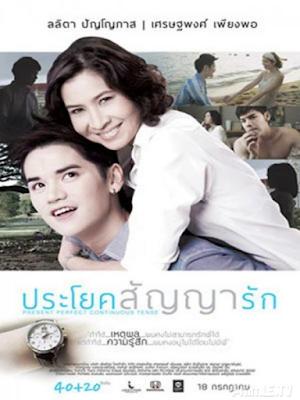 Phim Cô ơi, anh yêu em - Present Perfect Continuous Tense (prayok Sanya Rak) (2013)
