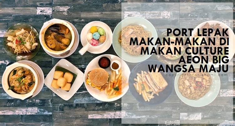 makan_culture_wangsa_maju_kuala_lumpur