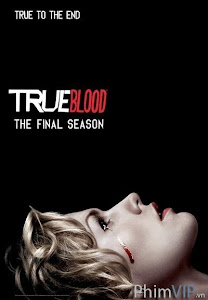 Thuần Huyết 7 - True Blood Season 7 poster