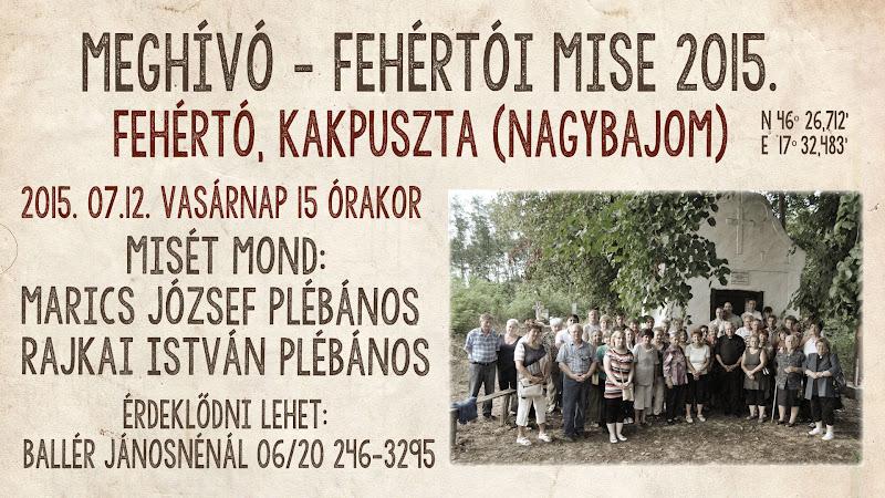 Fehértói Mise meghívó 2015.