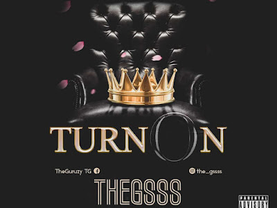 Music : Thegsss - Turn On || Download Mp3