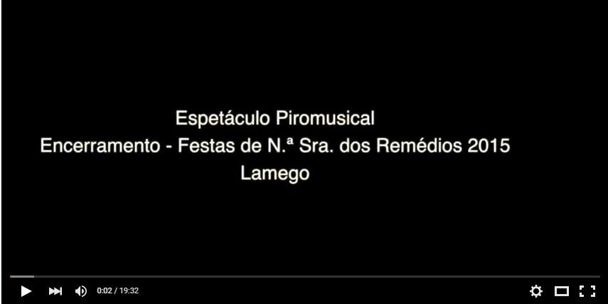 Espetáculo Piromusical - Encerramento das Festas de Nossa Senhora dos Remédios - Lamego - 2015