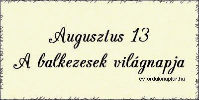 Augusztus 13 - A balkezesek világnapja