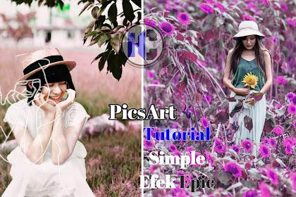 Cara Membuat Efek Foto yang Simple Epic • PicsArt Tutorial