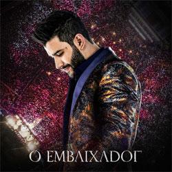 CD Gusttavo Lima – O Embaixador (Ao Vivo) 2018