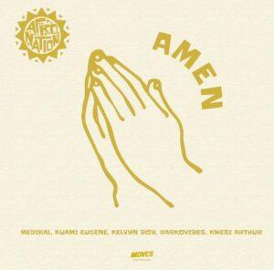 Afronation_Amen feat Medikal   feat. Kuami Eugene, KelvynBoy, Darkovibes, Kwesi Arthur - BrytGh.Com
