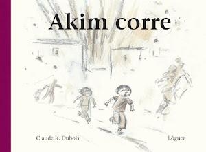 Akim corre, cuento para niños sobre la guerra