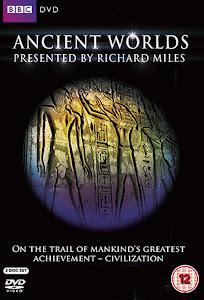 Thế Giới Cổ Đại (Phần 1) - Ancient Worlds Season 1 poster
