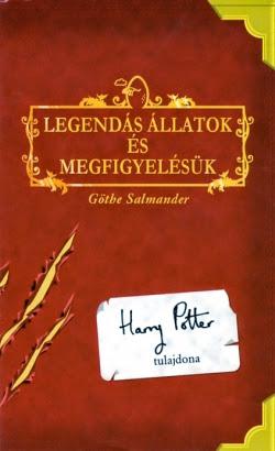 J. K. Rowling mint Göthe Salmander: Legendás állatok és megfigyelésük (Animus, 2001)