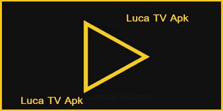 LUCA TV APK