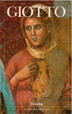 Steffano Zuffi - Giotto -Arnoldo Mondadori Arte (1991) Ita