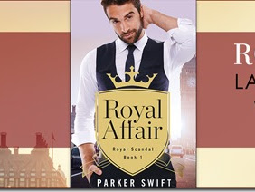 New Release: Royal Affair (Royal Scandal #1) by Parker Swift + Excerpt