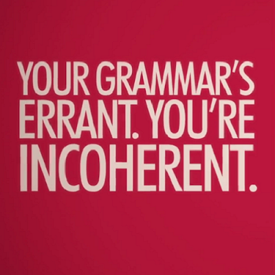your%2Bgrammar%2Bis%2Berrant%2Byou%2527re%2Bincoherent%2B-%2Bword%2Bcrimes%2Bwriting.png