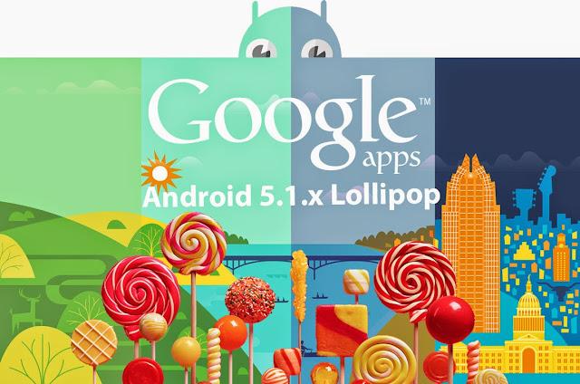 Download Paket Gapps Google Apps Os Android Lollipop 5.1 Pa Pico Universal untuk Semua Device