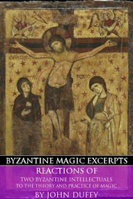 Cover of John Duffy's Book Reactions of Two Byzantine Intellectuals to the Theory and Practice of Magic (Byzantine Magic Excerpt)
