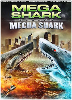 Mega Shark vs. Mecha Shark – Dublado