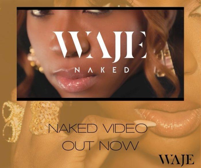"[Video] Waje – ""Naked"" #Arewaapublisize"