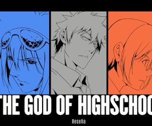 THE GOD OF HIGH SCHOOL | Reseña
