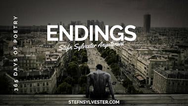 Endings | Stefn Sylvester Anyatonwu