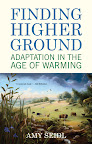 Finding Higher Ground: Adaptation in the Age of Warming by Amy Seidl On sale May 1, 2012 Paperback $18.00  http://www.beacon.org/productdetails.cfm?PC=2268